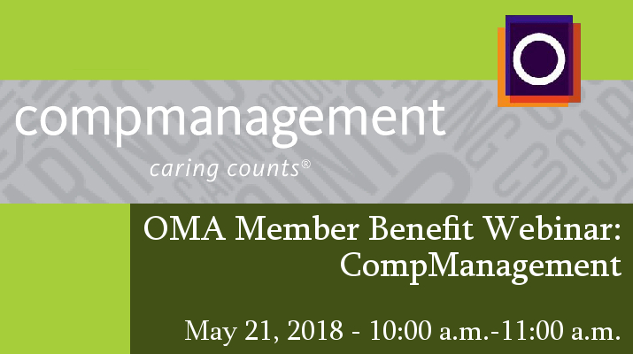 FREE OMA Member Benefits Webinar: CompManagement