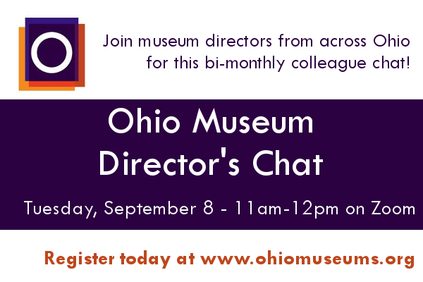 Ohio Museum Director's Chat - September 8