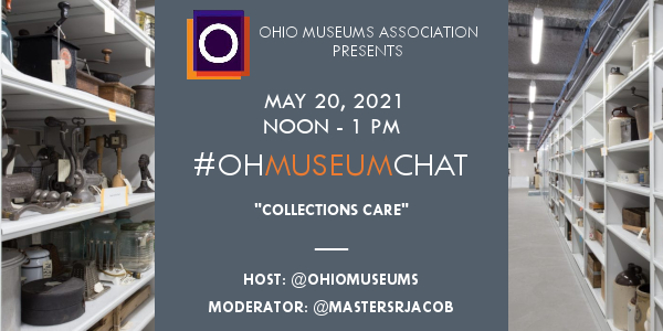 May 20, 2021 #OHMuseumChat