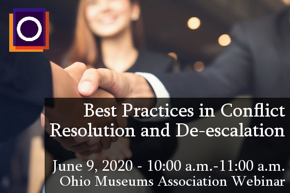 Best Practices In Conflict Resolution and De-escalation